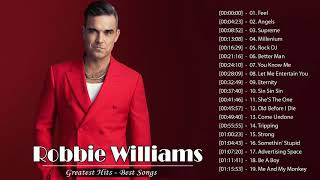 Robbie Williams Greatest Hits -  Robbie Williams Best Songs - Robbie Williams The Best Tracks