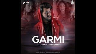 Garmi Song | Street Dancer 3D | DJ Jugal Dubai Remix | Varun D, Nora F, Shraddha K, Badshah, Neha K