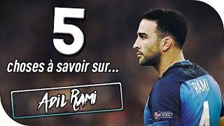 5 CHOSES A SAVOIR SUR ADIL RAMI !