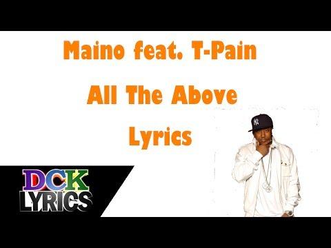 Maino ft. T-Pain - All The Above - Lyrics