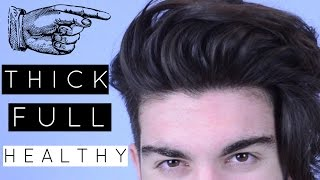 How to: Achieve FULL and THICK hair | Men