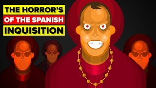 What Made the Spanish Inquisition So Horrible?
