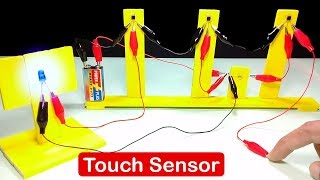 How To Make Touch Sensor - Science Project