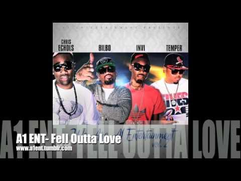 A1 ENT - Fell Outta Love