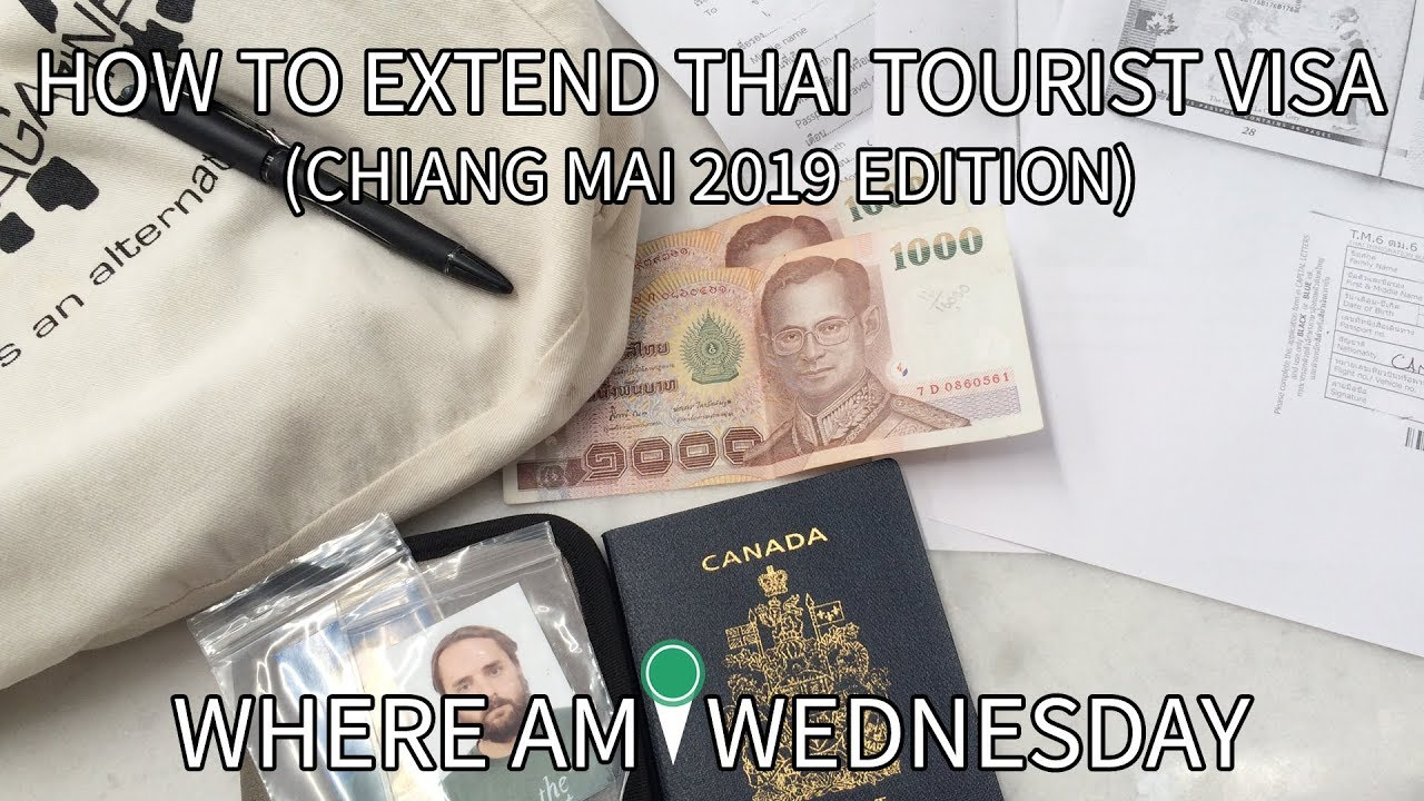 How To Extend Your Thai Tourist Visa (Chiang Mai 2019 Edition) | Where Am I  Wednesday | Episode 135