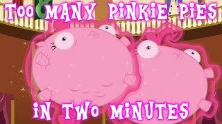 Too Many Pinkie Pies in Two Minutes