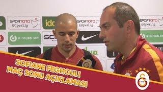 Sofiane Feghouli'den Maç Sonu Açıklamaları | #GSvBJK