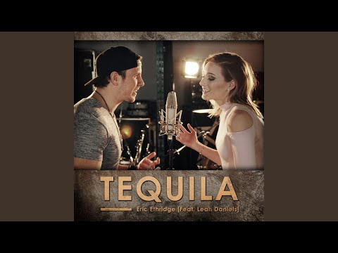 Tequila (feat. Leah Daniels)