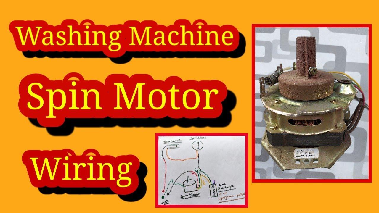 Washing Machine Spin Motor Wiring