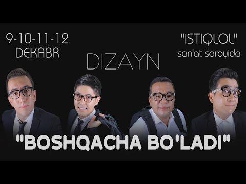Dizayn jamoasi - Boshqacha bo'ladi konsert dasturi 2014