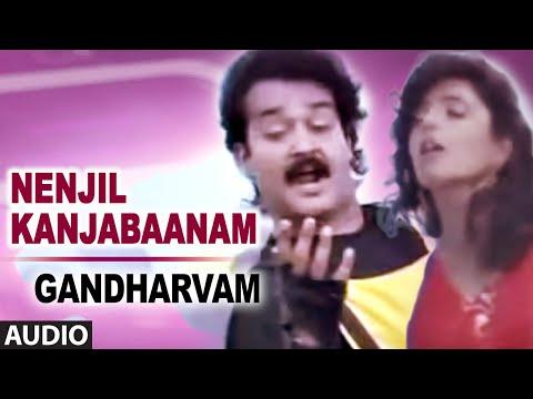 Nenjil Kanjabaanam Full Audio Song | Gandharvam | Mohanlal