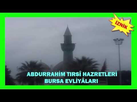 ABDURRAHMAN TIRSİ HAZRETLERİ/İZNİK