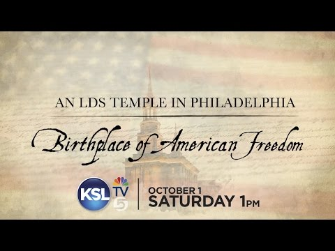 An LDS Temple in Philadelphia, Birthplace of American Freedom