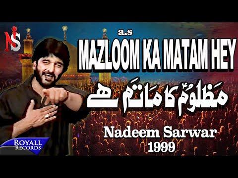 Nadeem Sarwar  Mazloom Ka Matam Hai 1999