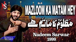 Nadeem Sarwar - Mazloom Ka Matam Hai 1999