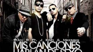 Plan B ft J-King y Maximan-Mis Canciones Hablan de sexo(House of Pleasure)