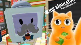 ПРОДАВЕЦ МЕСЯЦА Job Simulator VR СИМУЛЯТОР ПРОДАВЦА Кот Джем работает в продуктовом магазине!!