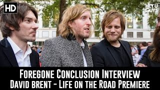 Foregone Conclusion Band Interview - David Brent - Live on the Road Premiere