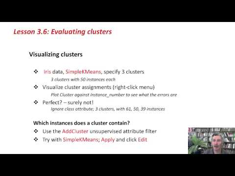 More Data Mining with Weka (3.6: Evaluating clusters)