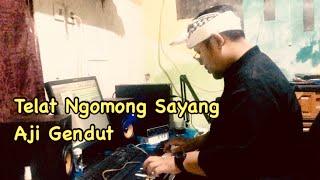 Telat Ngomong Sayang - Aji Gendut (Official Video)