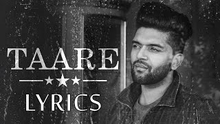 Download Hindi Video Songs - Guru Randhawa TAARE Lyrics | Full Song | 2017