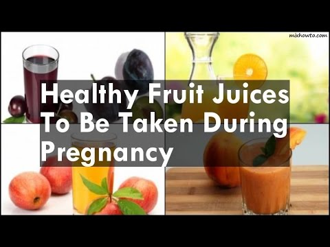 Healthy Fruit Juices To Be Taken During Pregnancy
