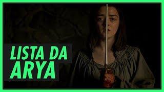 A lista da ARYA | GAME OF THRONES