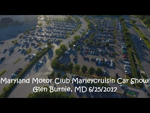 Maryland Motor Club Marleycruisin Car Show! Glen Burnie, MD 6/25/2017