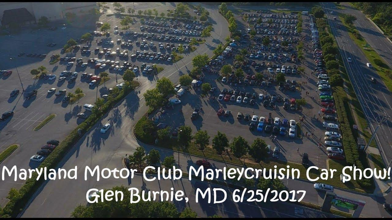 Maryland Motor Club Marleycruisin Car Show! Glen Burnie