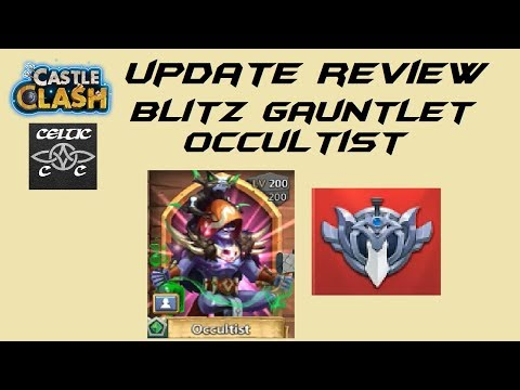 Update Review Blitz Gauntlet, New Hero Occultist And More  Castle Clash