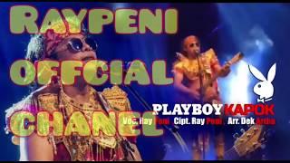 Ray peni - PLAY BOY KAPOK