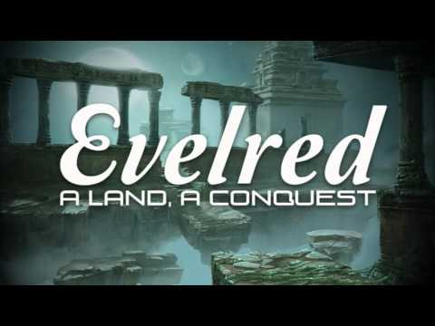 Evelred // A Land, A Conquest