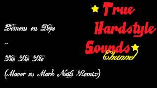 Demons on Dope - Die Die Die (Mavor vs Mark Nails Remix)