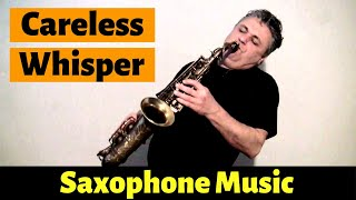 Careless Whisper - Saxophone Music and Backing Track by Johnny Ferreira