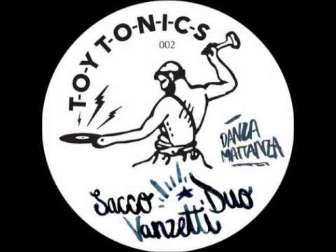 Sacco Vanzetti Duo - Make It Hot (John...