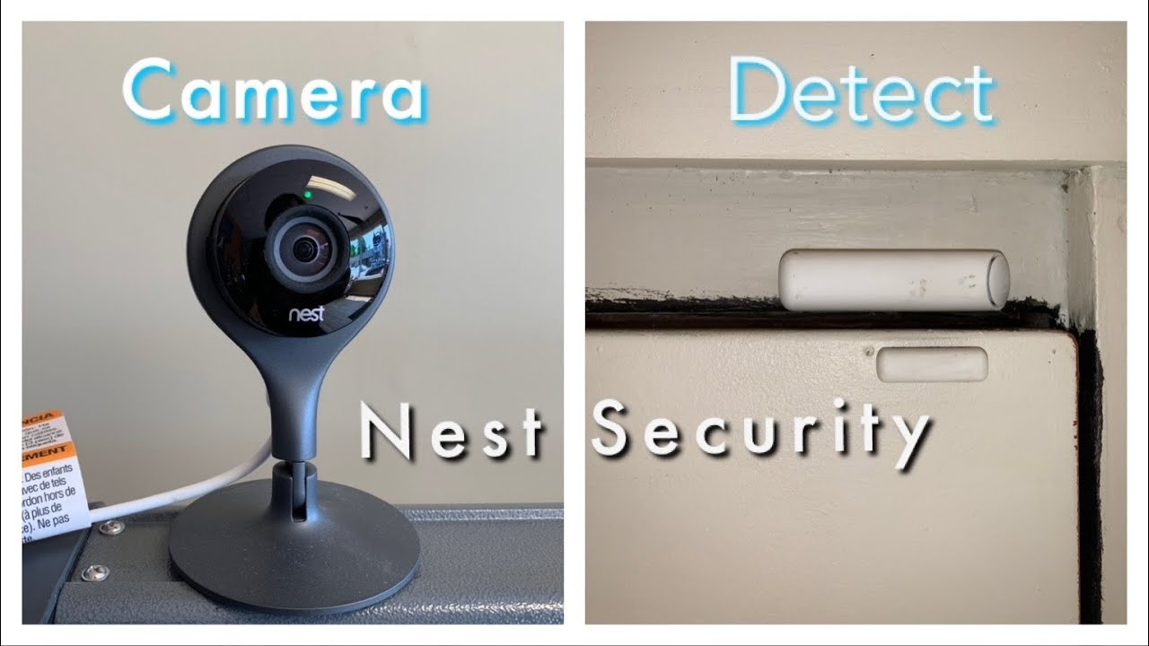 Installing the Nest Detect and Camera