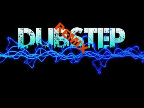 Dubstep Remix (Drop the bass)