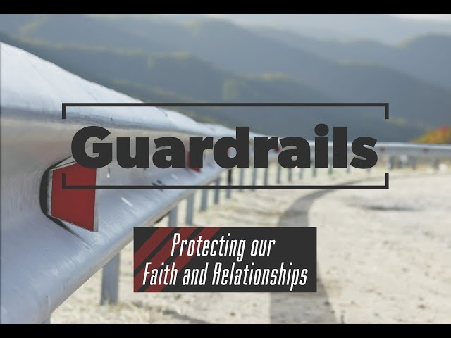 Guardrails - Guarding My Sexuality