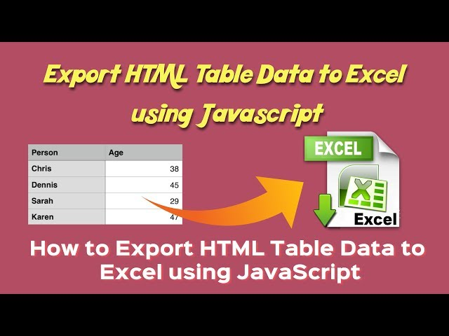 Export data from html to excel | export html table data to excel using javascript