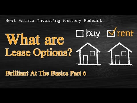 Brilliant at the Basics Part 6: What are Lease Options? » Peter Vekselman