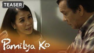 Pamilya Ko September 18, 2019 Teaser
