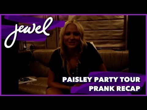 Jewel's Paisley Party Tour Prank Recap