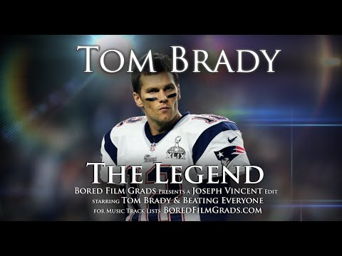 Tom Brady - The Legend