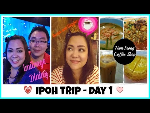 Life In Malaysia : Ipoh Trip - Day 1 - IMIIRAGE & BURPS AND GIGGLES