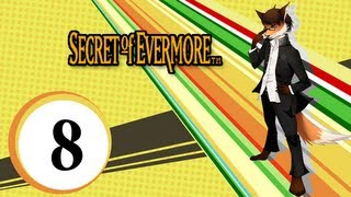 Secret Of Evermore [8] - Kolossal in Colossia