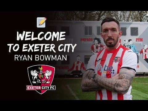 💬 FIRST INTERVIEW: Ryan Bowman signs for City | Exeter City Football Club