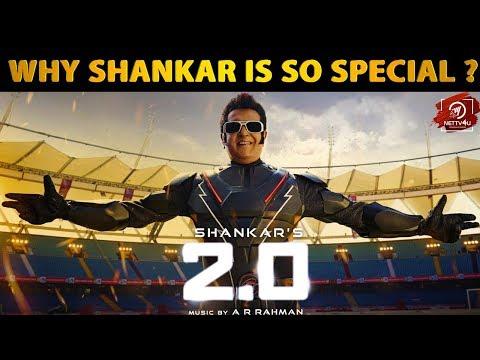 Why Is Director Shankar special ?   2.0   Rajinikanth   Shankar   Akshay Kumar