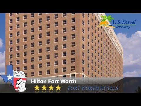 Hilton Fort Worth - Fort Worth Hotels, Texas
