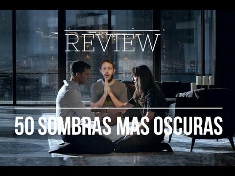 50 Sombras más oscuras (Fifty Shades Darker) - Crítica/Opinión/Review
