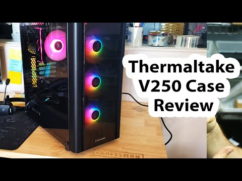 Thermaltake V250 mid tower computer case review - I love it